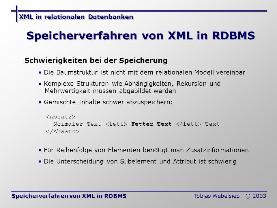 Speicherverfahren von XML in RDBMS