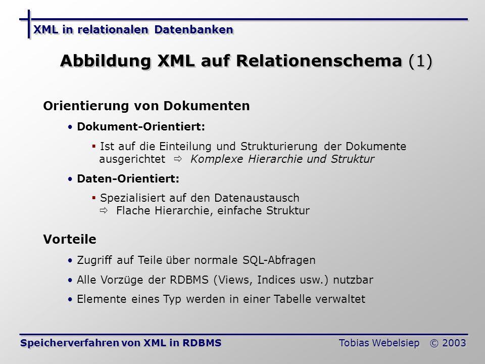 Abbildung XML auf Relationenschema (1)