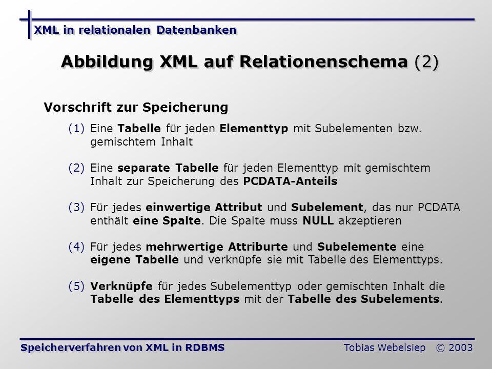 Abbildung XML auf Relationenschema (2)