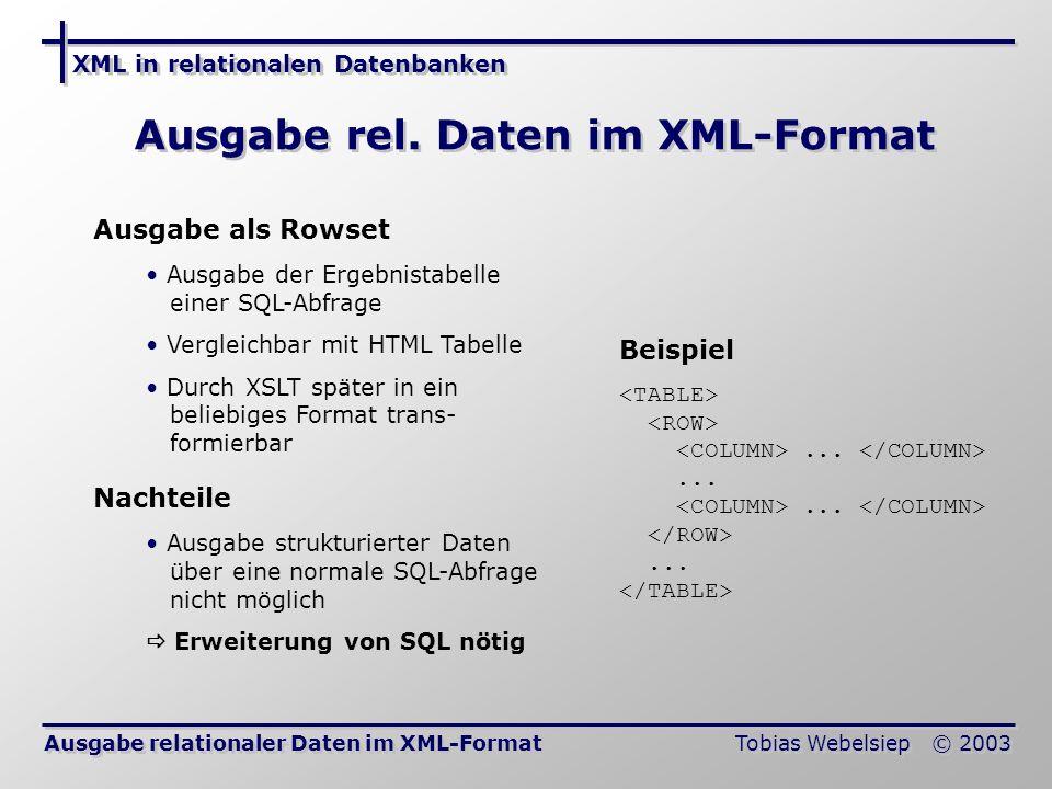 Ausgabe rel. Daten im XML-Format
