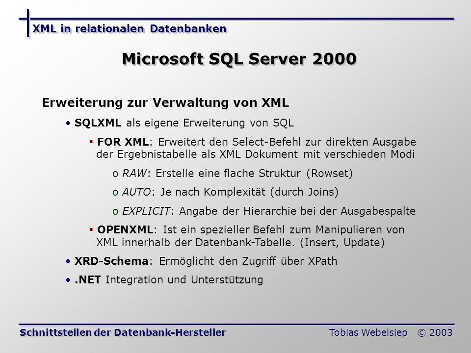 Microsoft SQL Server 2000 Erweiterung zur Verwaltung von XML