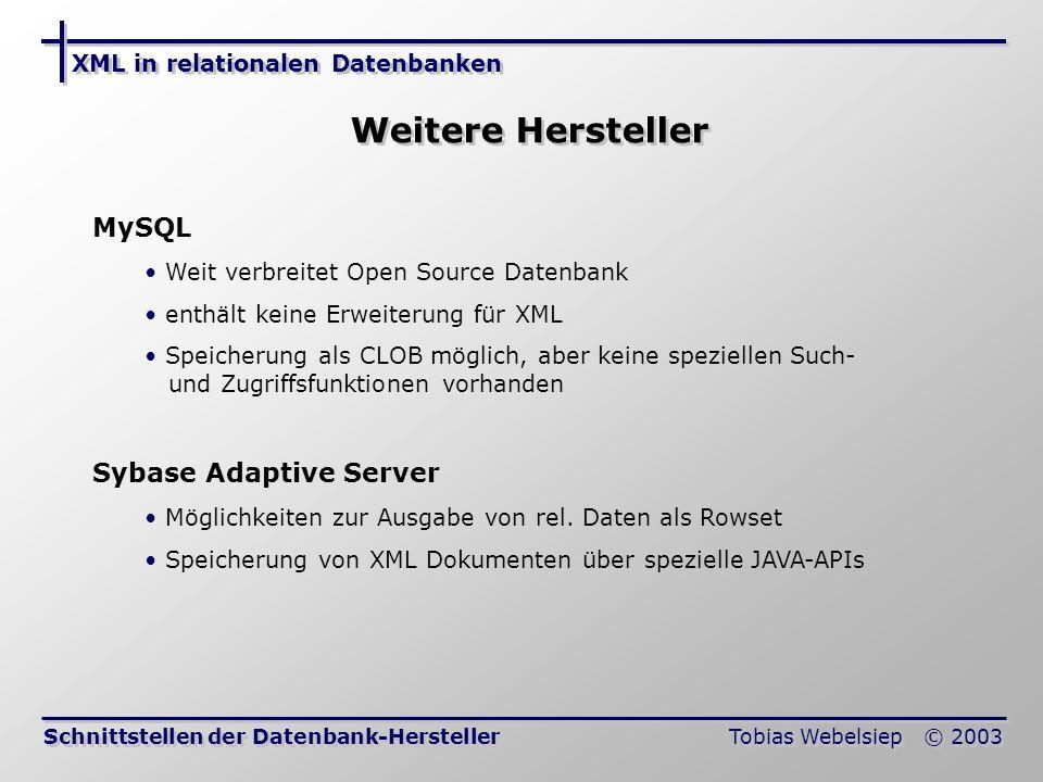 Weitere Hersteller MySQL Sybase Adaptive Server