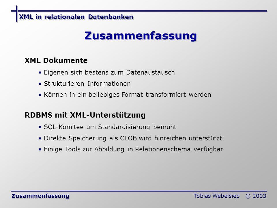 Zusammenfassung XML Dokumente RDBMS mit XML-Unterstützung