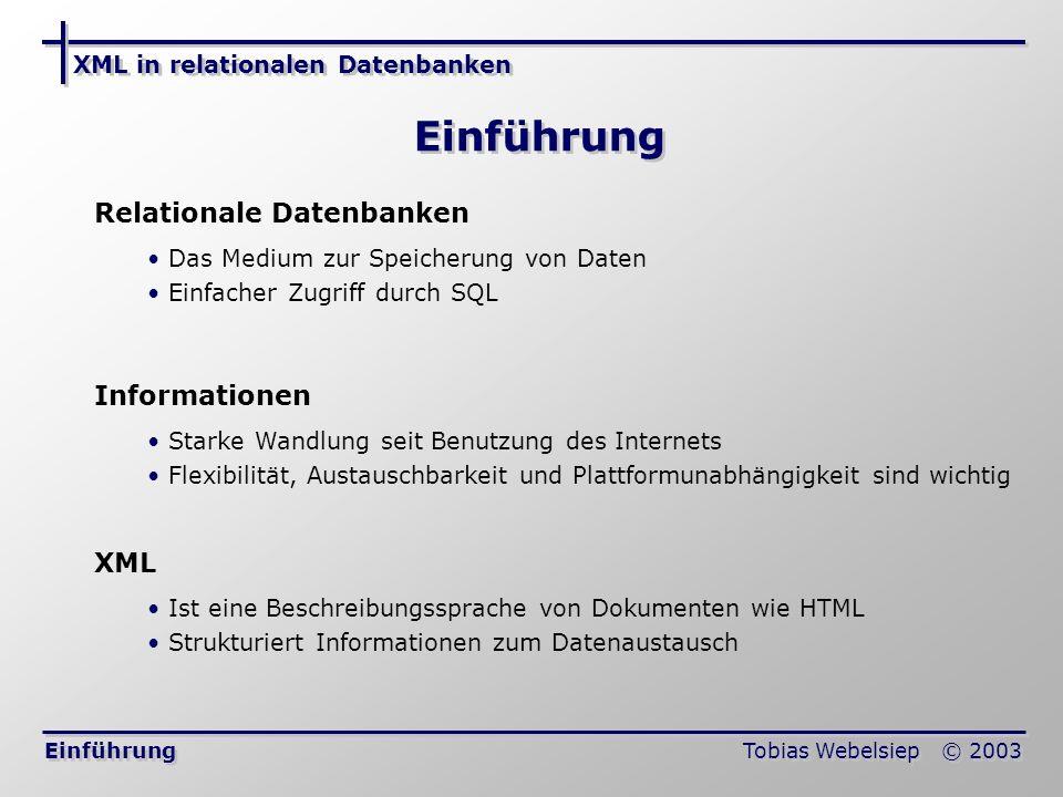 Einführung Relationale Datenbanken Informationen XML