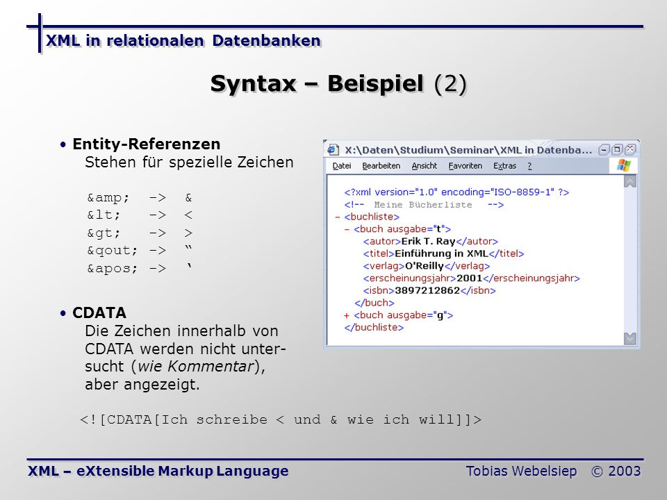 Syntax – Beispiel (2) XML in relationalen Datenbanken