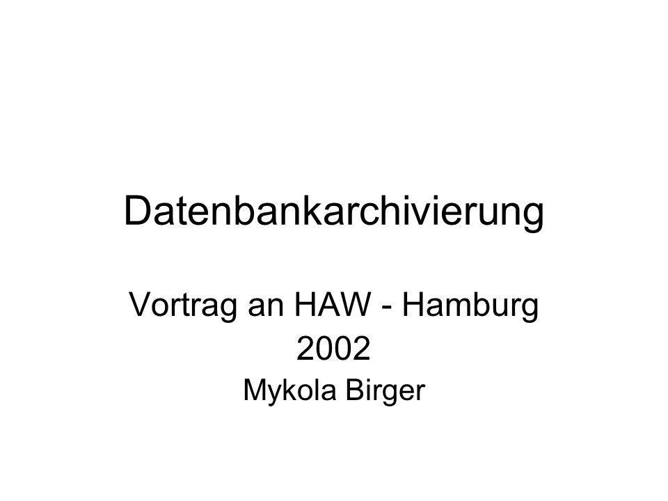 Datenbankarchivierung