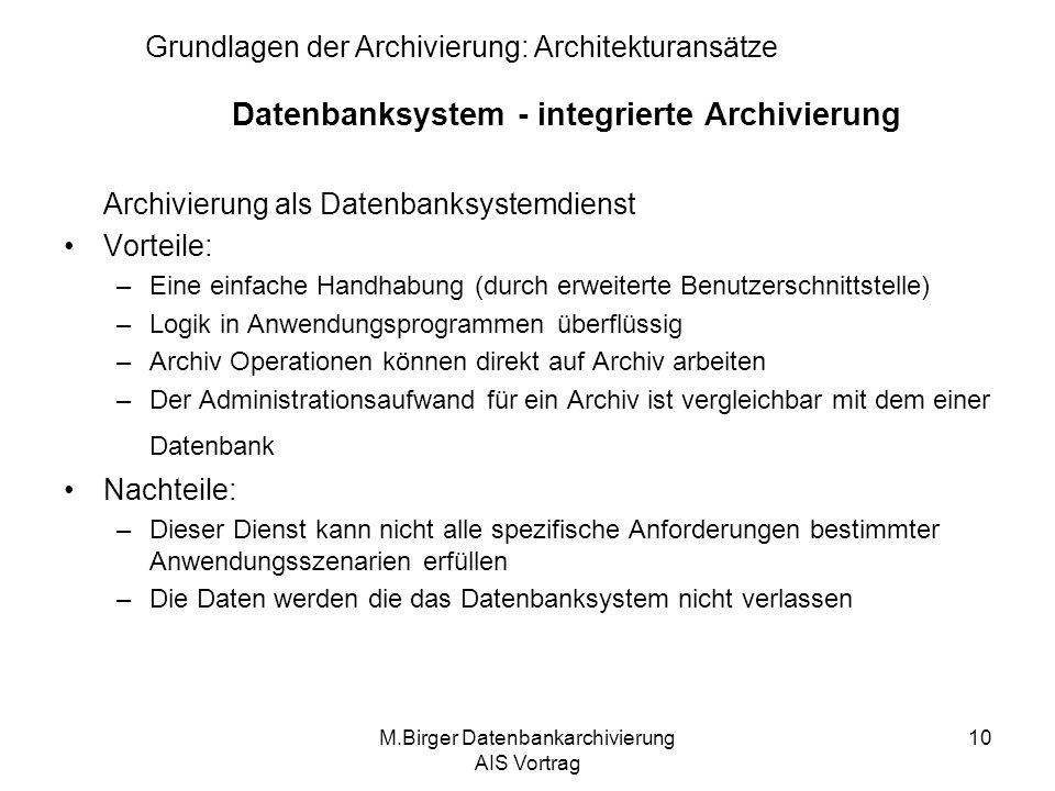 Datenbanksystem - integrierte Archivierung