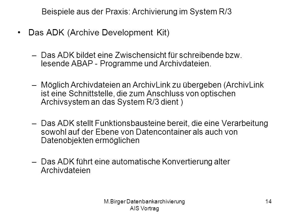 Beispiele aus der Praxis: Archivierung im System R/3