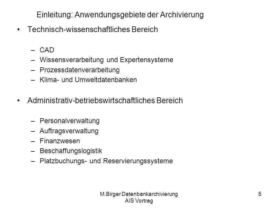 Einleitung: Anwendungsgebiete der Archivierung