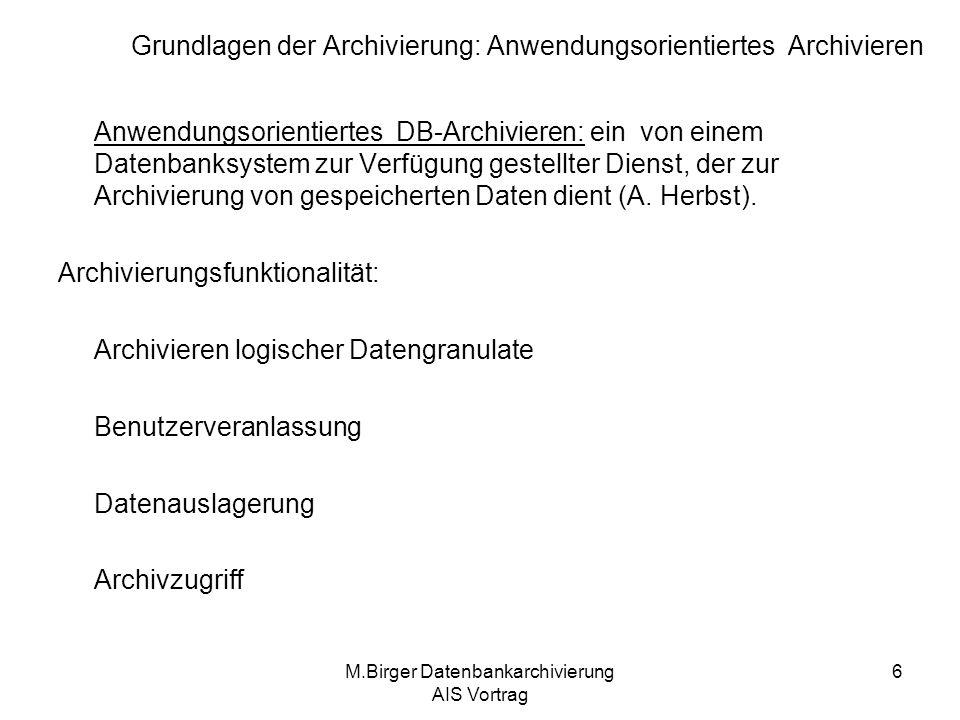 Grundlagen der Archivierung: Anwendungsorientiertes Archivieren