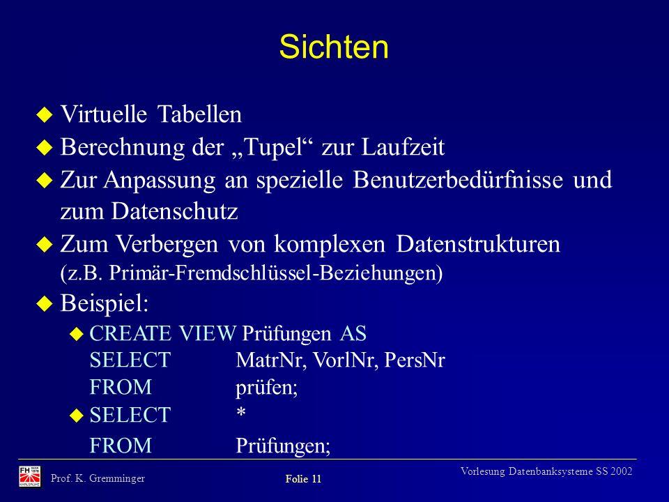 """Sichten Virtuelle Tabellen Berechnung der """"Tupel zur Laufzeit"""