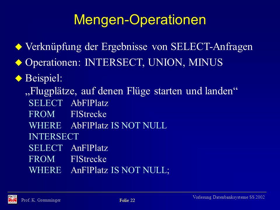 Mengen-Operationen Verknüpfung der Ergebnisse von SELECT-Anfragen