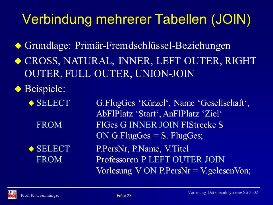 Verbindung mehrerer Tabellen (JOIN)