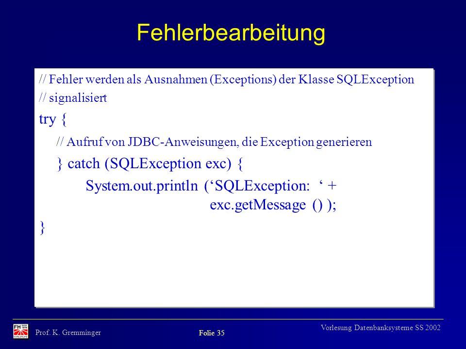 Fehlerbearbeitung try {