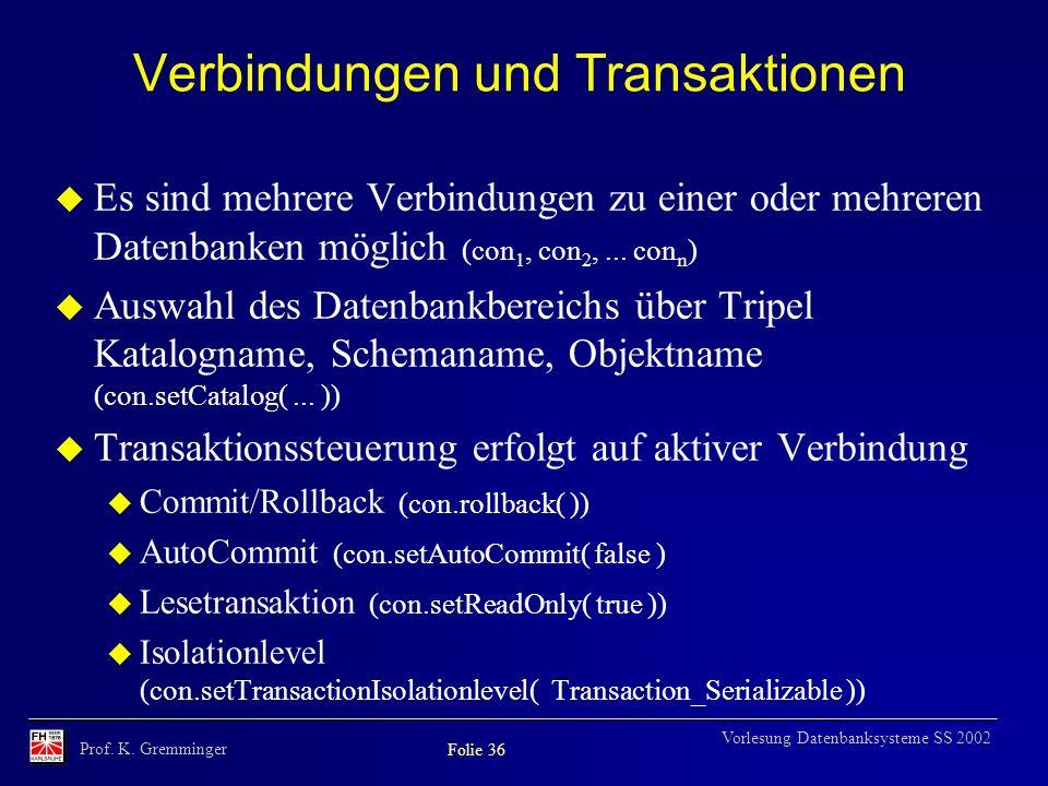 Verbindungen und Transaktionen