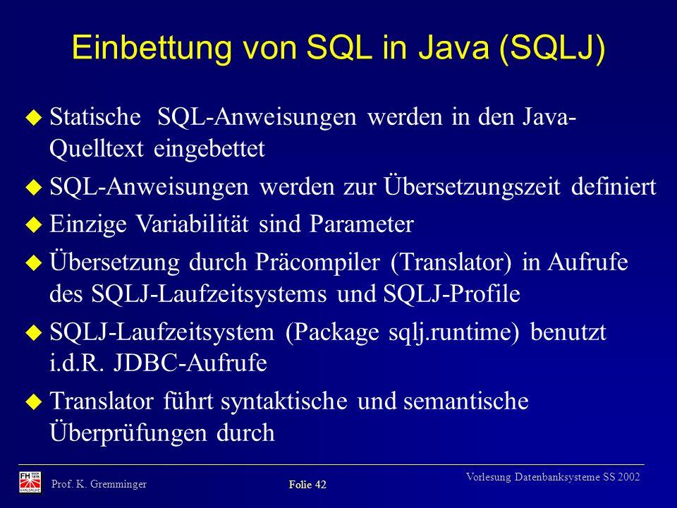 Einbettung von SQL in Java (SQLJ)