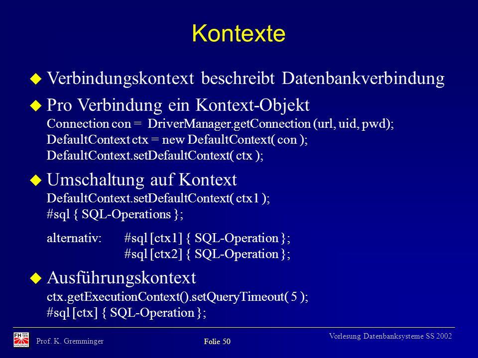 Kontexte Verbindungskontext beschreibt Datenbankverbindung
