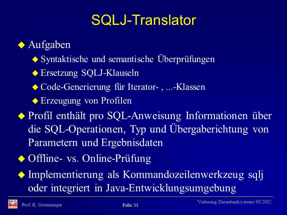 SQLJ-Translator Aufgaben