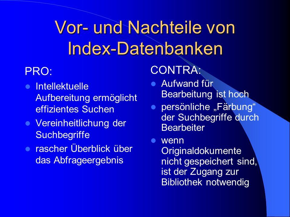 Vor- und Nachteile von Index-Datenbanken