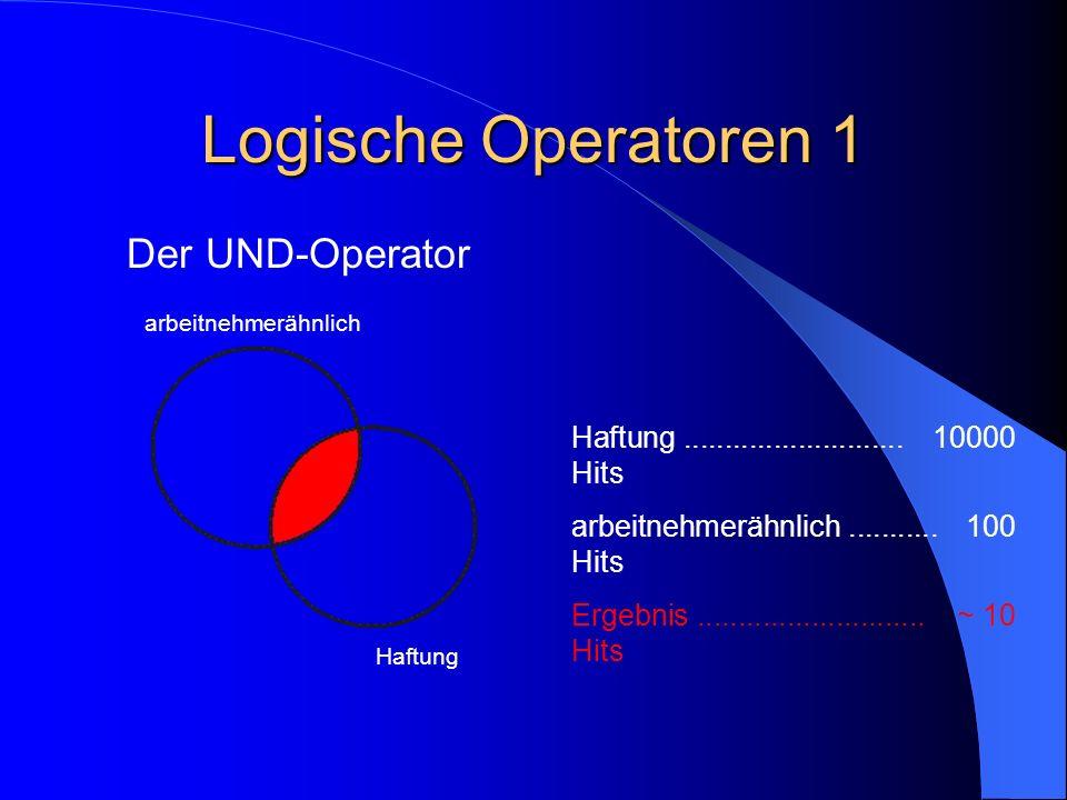 Logische Operatoren 1 Der UND-Operator