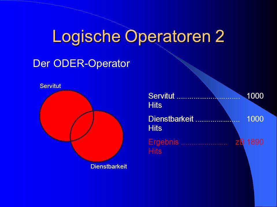 Logische Operatoren 2 Der ODER-Operator
