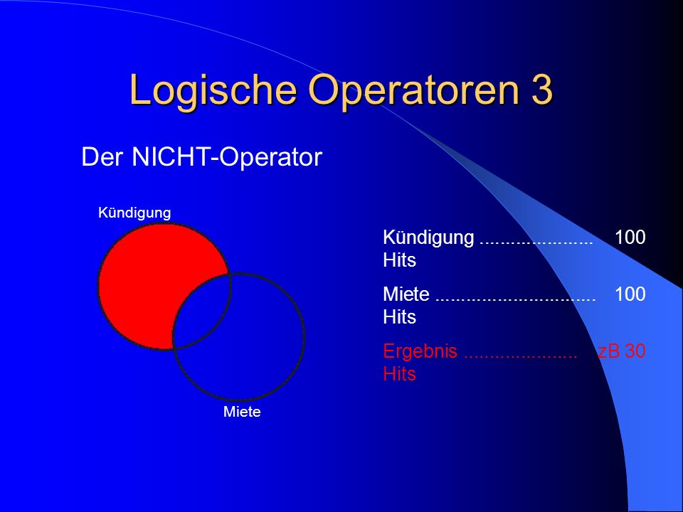 Logische Operatoren 3 Der NICHT-Operator