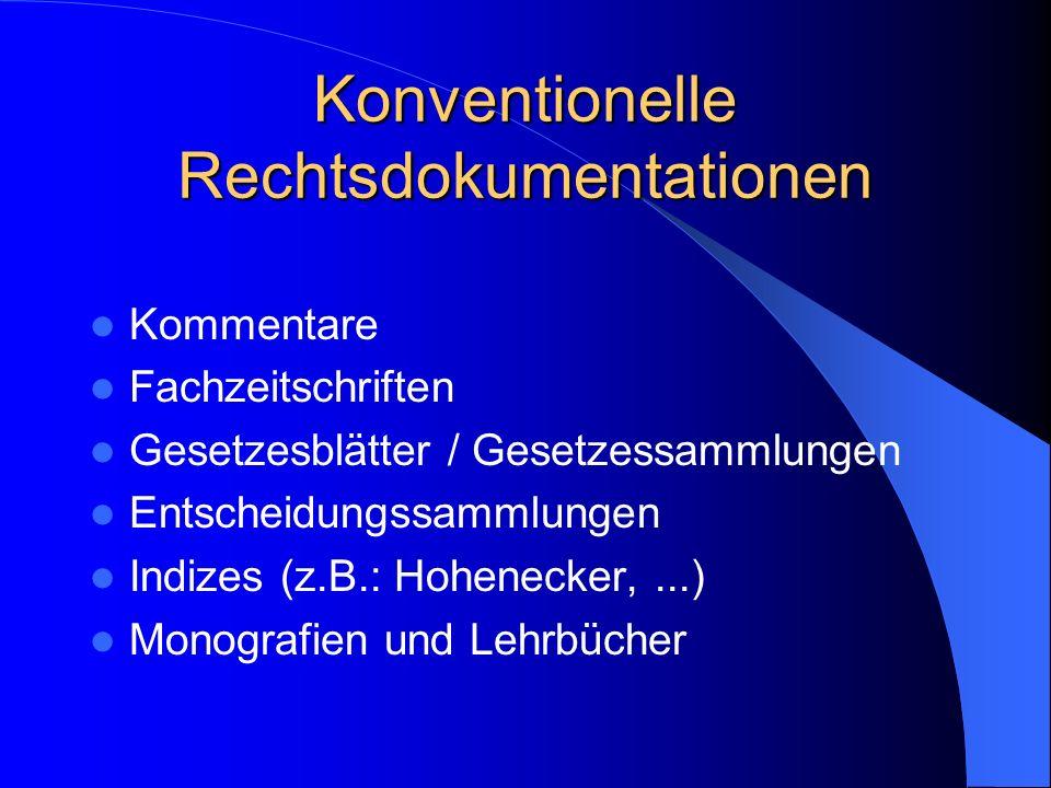 Konventionelle Rechtsdokumentationen