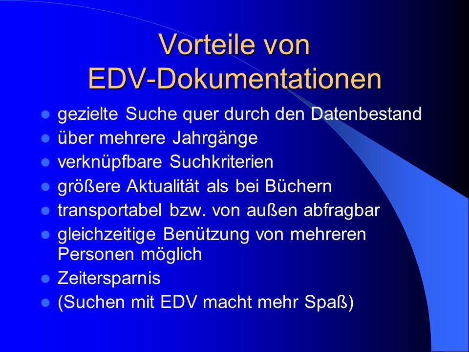 Vorteile von EDV-Dokumentationen