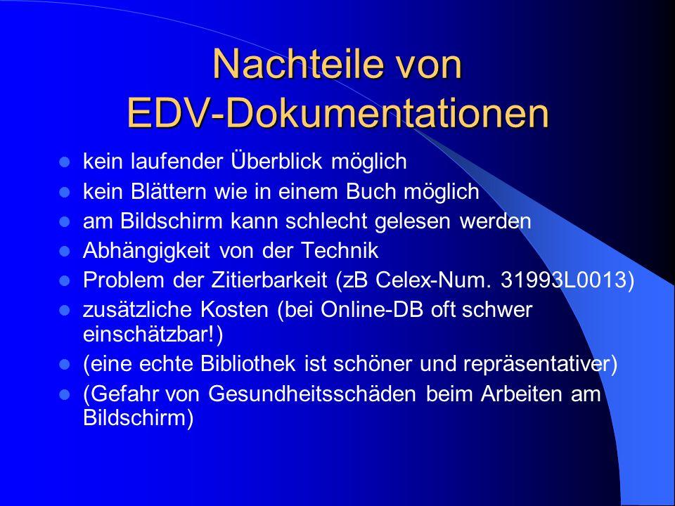 Nachteile von EDV-Dokumentationen