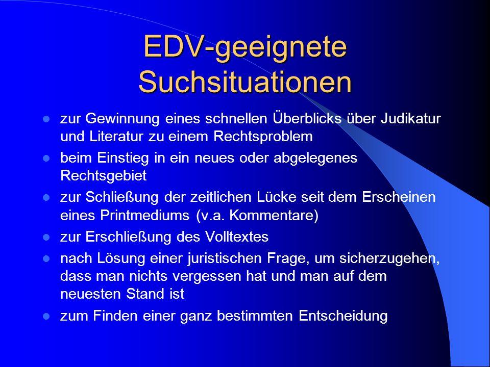EDV-geeignete Suchsituationen