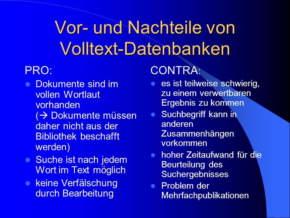 Vor- und Nachteile von Volltext-Datenbanken