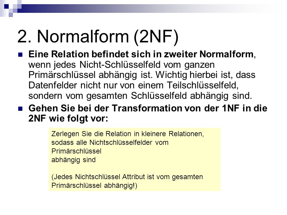 2. Normalform (2NF)