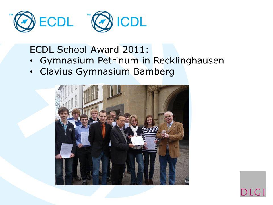 ECDL School Award 2011: Gymnasium Petrinum in Recklinghausen Clavius Gymnasium Bamberg