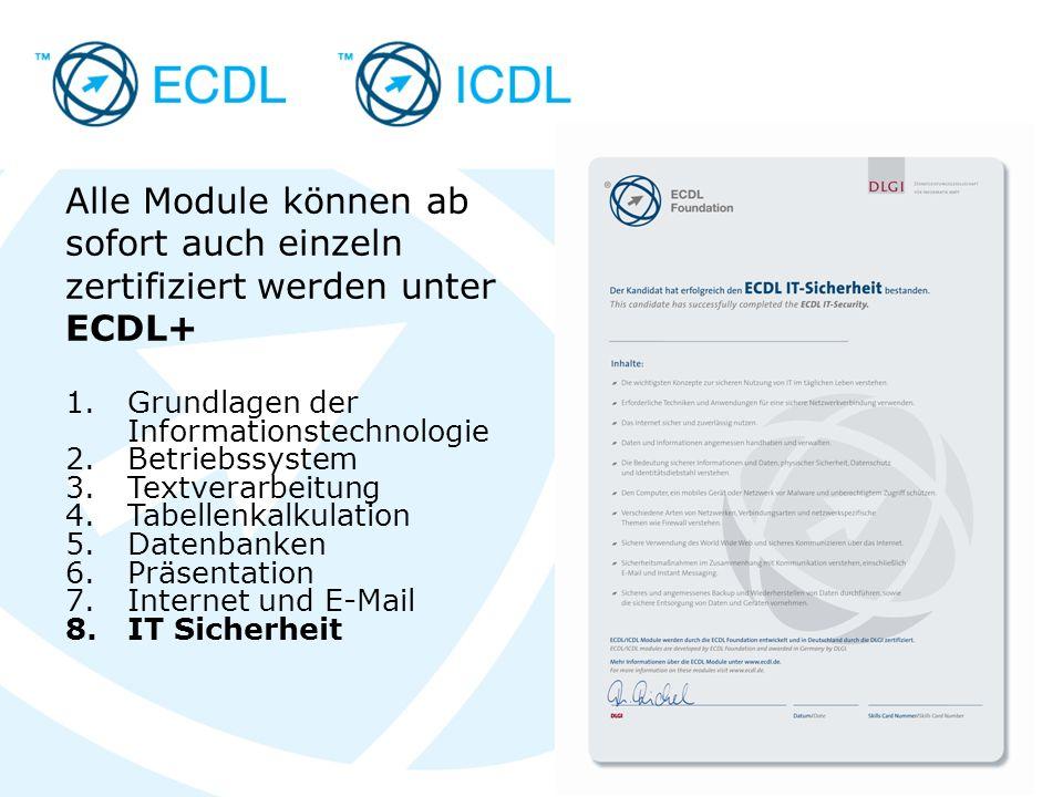 Alle Module können ab sofort auch einzeln zertifiziert werden unter ECDL+