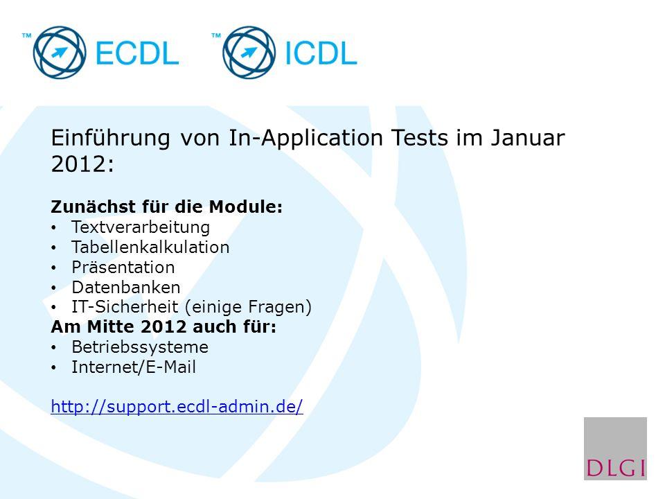 Einführung von In-Application Tests im Januar 2012: