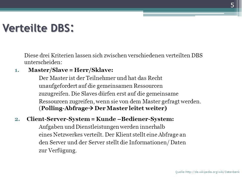 Verteilte DBS: Diese drei Kriterien lassen sich zwischen verschiedenen verteilten DBS unterscheiden: