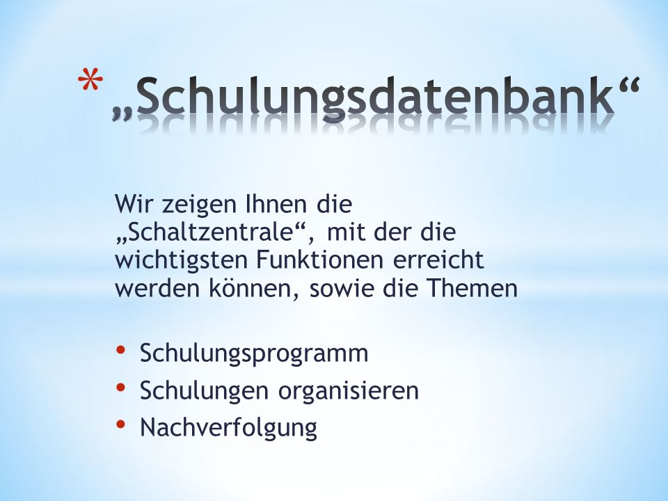 """""""Schulungsdatenbank"""