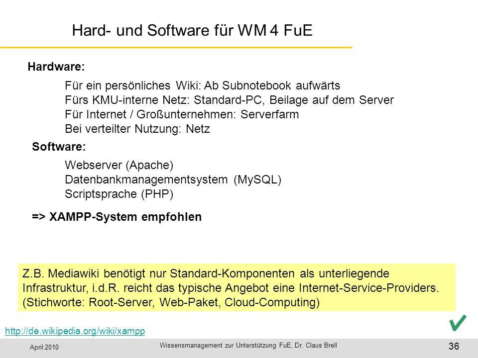 Hard- und Software für WM 4 FuE