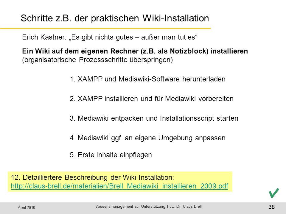Schritte z.B. der praktischen Wiki-Installation