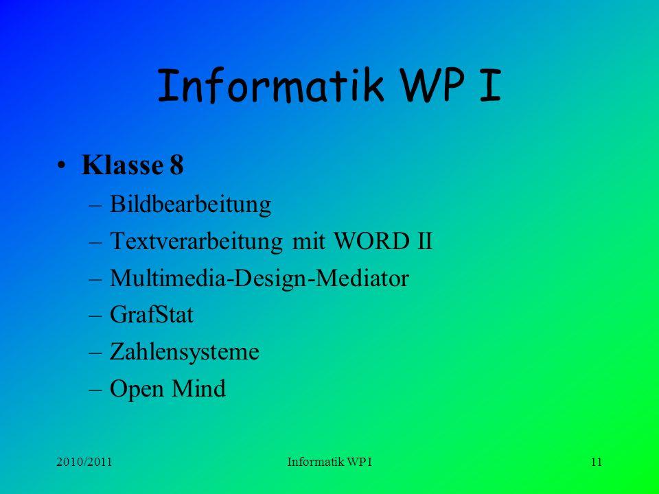 Informatik WP I Klasse 8 Bildbearbeitung Textverarbeitung mit WORD II