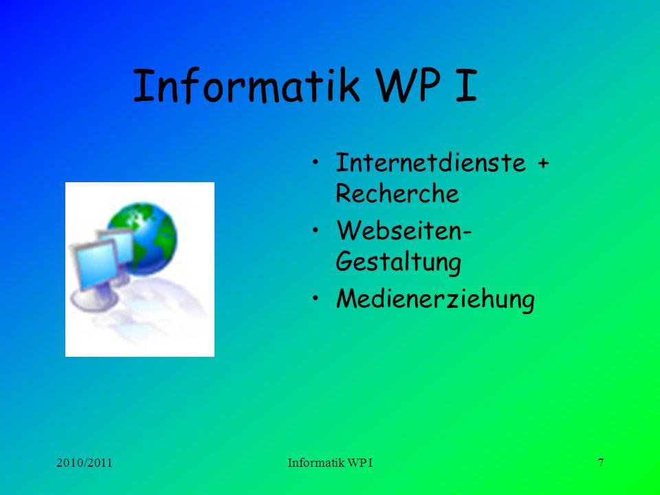 Informatik WP I Internetdienste + Recherche Webseiten-Gestaltung