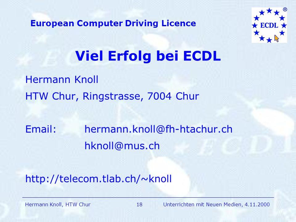 Viel Erfolg bei ECDL Hermann Knoll HTW Chur, Ringstrasse, 7004 Chur