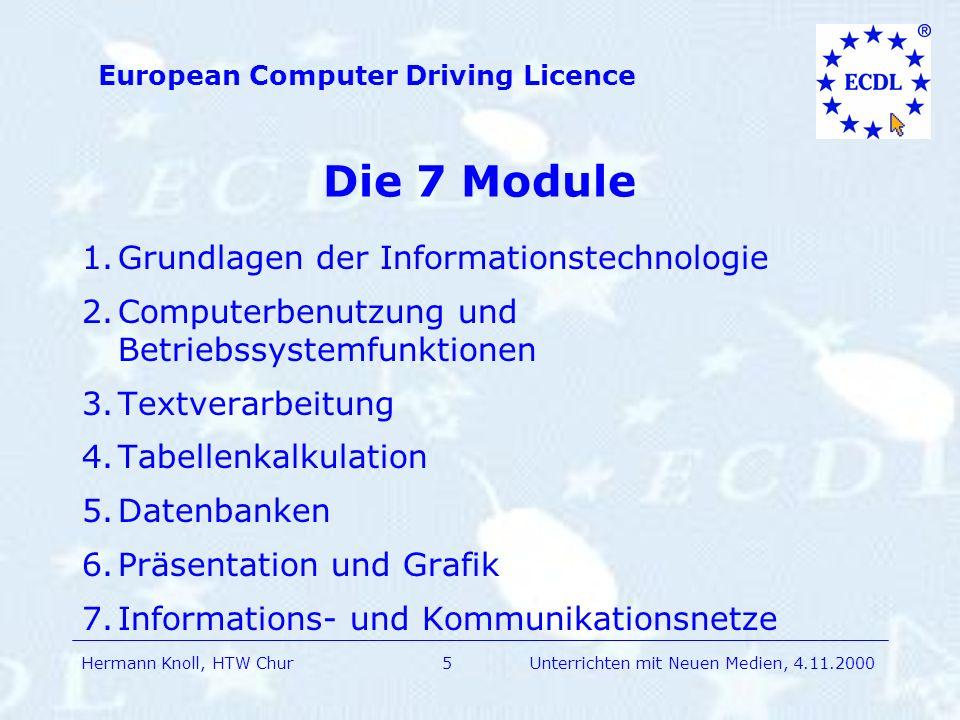 Die 7 Module 1. Grundlagen der Informationstechnologie
