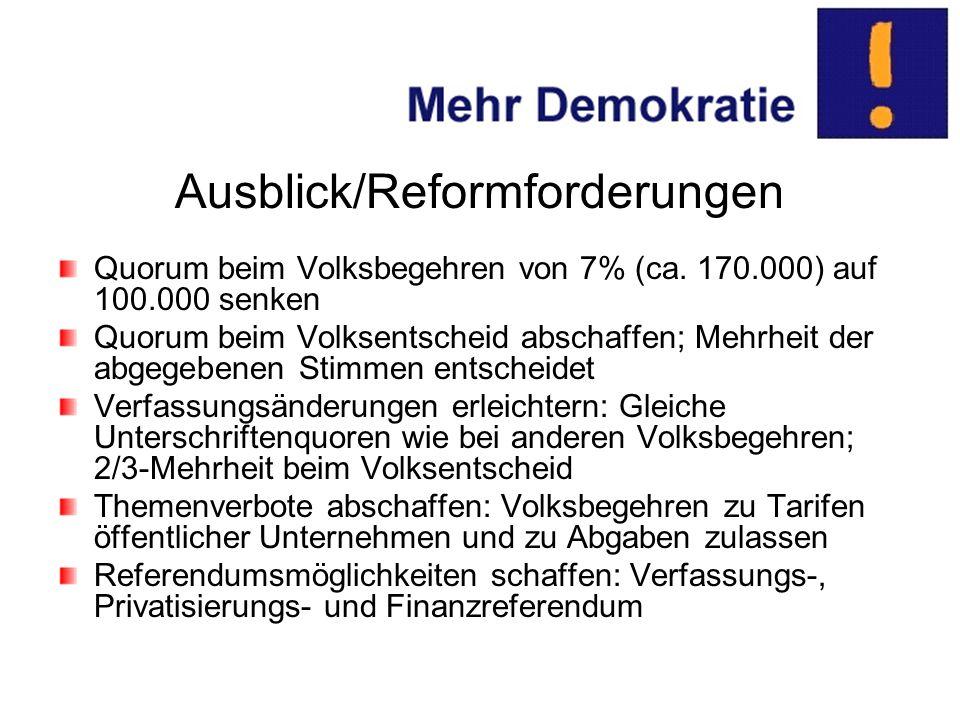 Ausblick/Reformforderungen