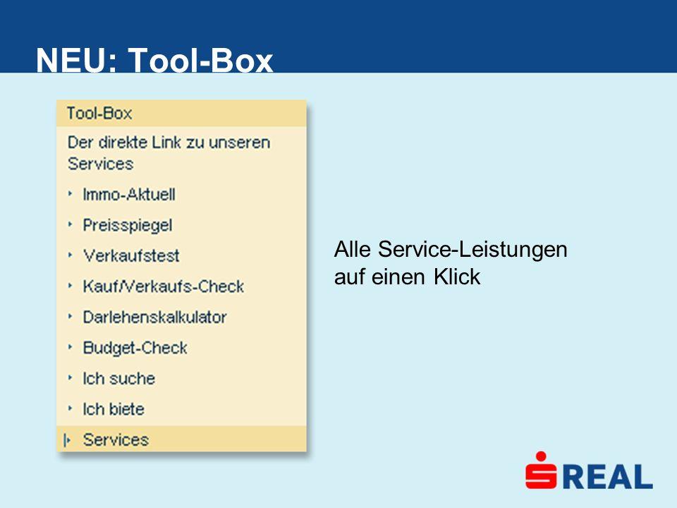 NEU: Tool-Box Alle Service-Leistungen auf einen Klick