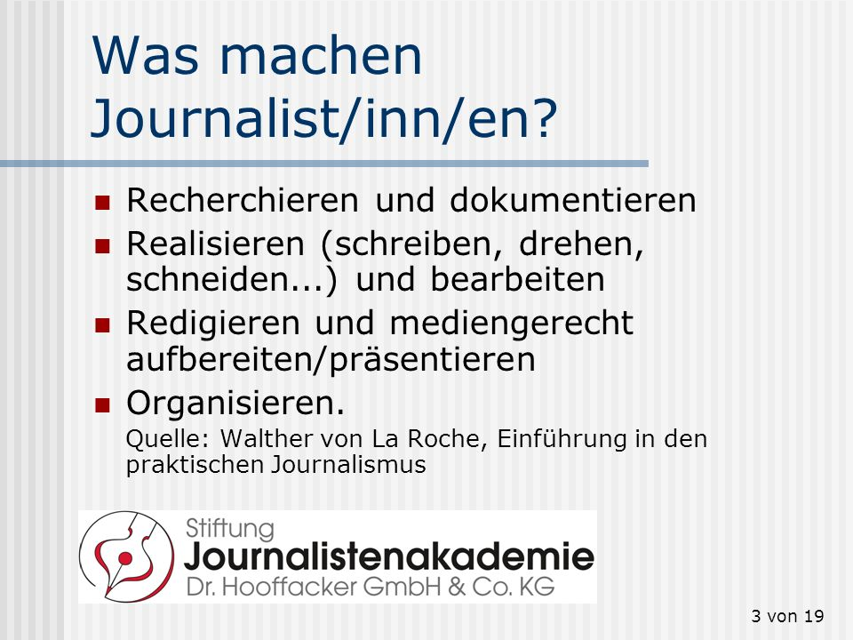 Was machen Journalist/inn/en