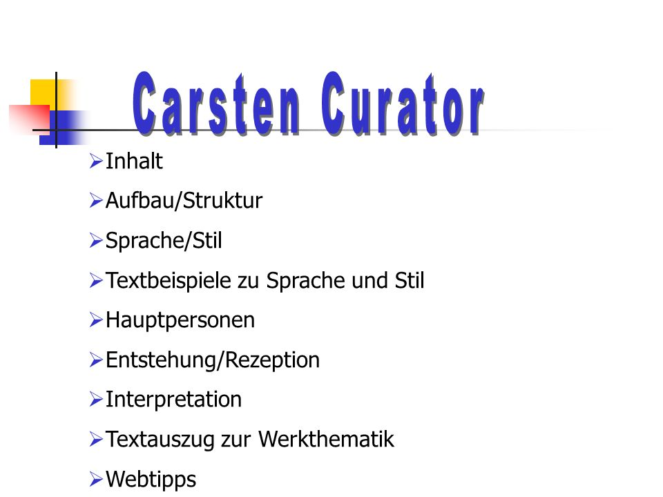 Carsten Curator Inhalt Aufbau/Struktur Sprache/Stil