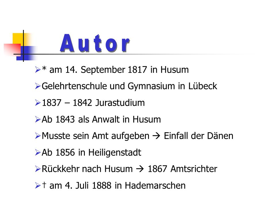 Autor * am 14. September 1817 in Husum