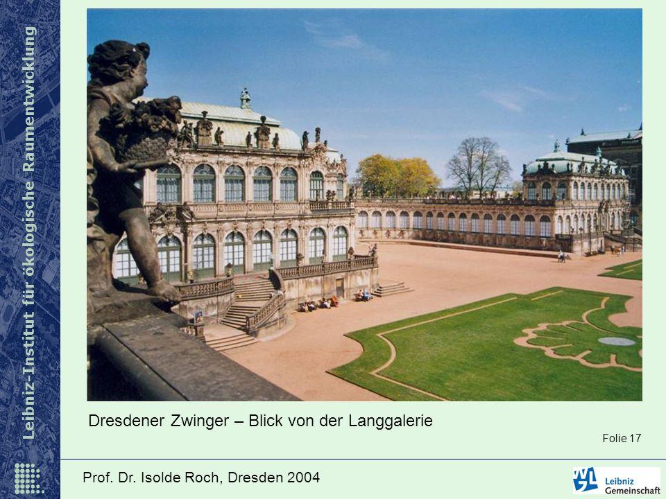 Dresdener Zwinger – Blick von der Langgalerie