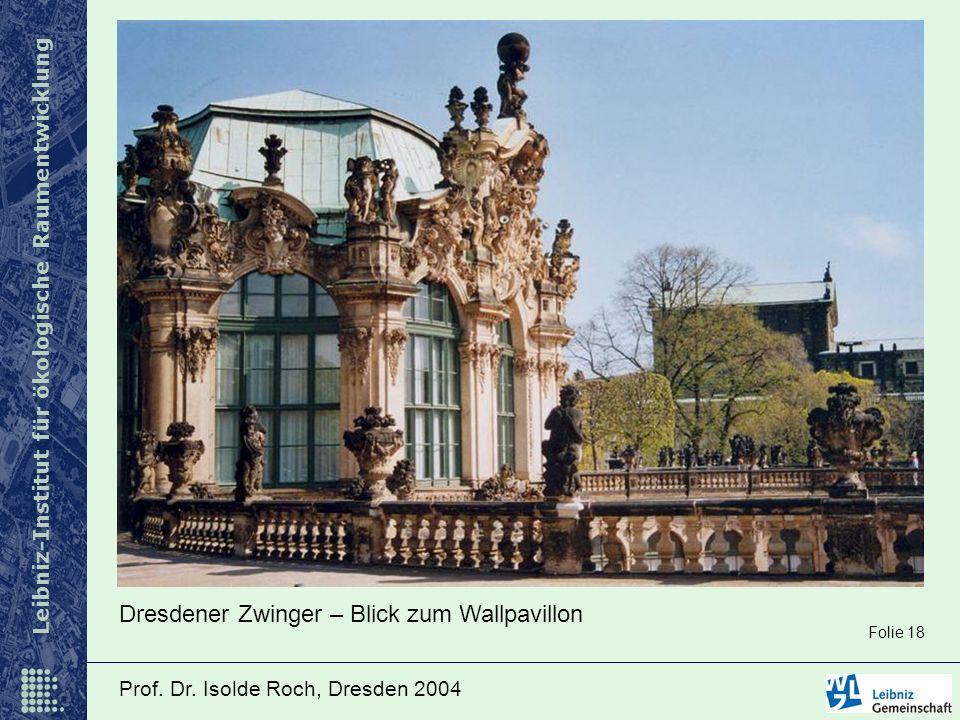 Dresdener Zwinger – Blick zum Wallpavillon